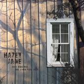 Hazey Jane - East Virginia and Other Folk Tales