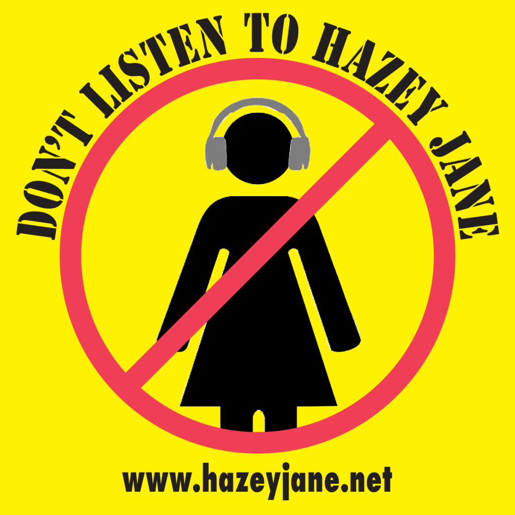 Don't Listen to Hazey Jane